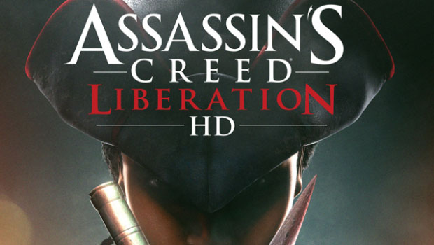 ASSASSIN'S CREED LIBERATION HD AVAILABLE NOW – Launch Trailer