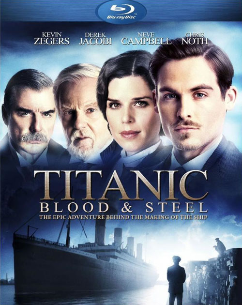 Titanic: Blood & Steel Review Blu-Ray Review