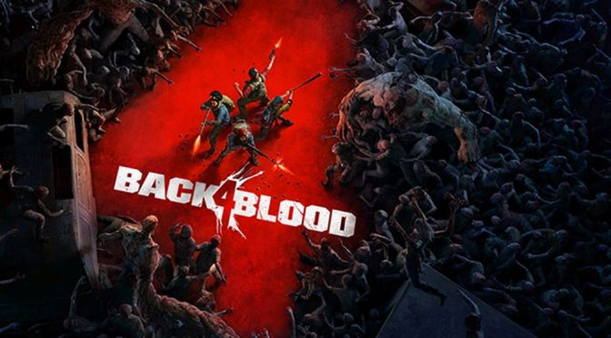 New Back 4 Blood Trailer Details PC Features