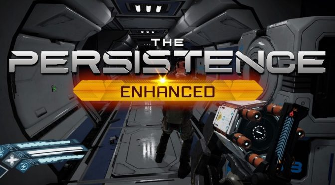 The Persistence Enhanced out now for PC, PlayStation 5, XBOX Series X|S Coming Soon