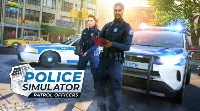 Police Simulator : Patrol Officers – Out Now on Steam Early Access
