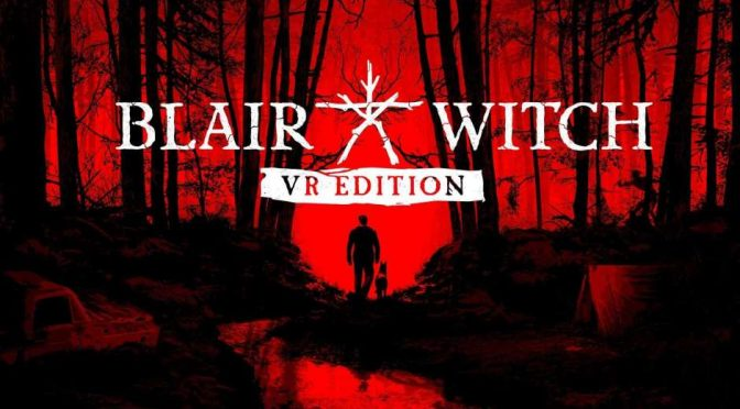 Blair Witch VR Edition Review – Oculus Rift S