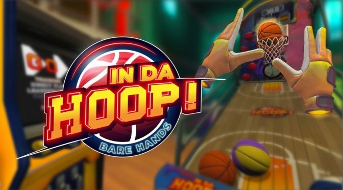 VR arcade basketball game In da Hoop! Available Now on Steam