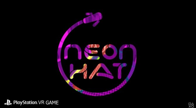 NeonHAT Review – PlayStation VR
