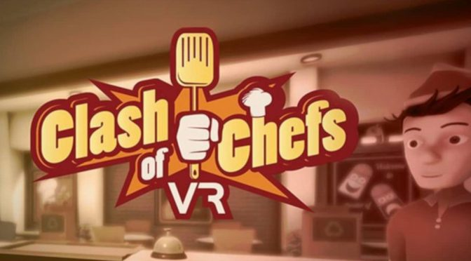 Clash of Chefs VR Review – PC VR